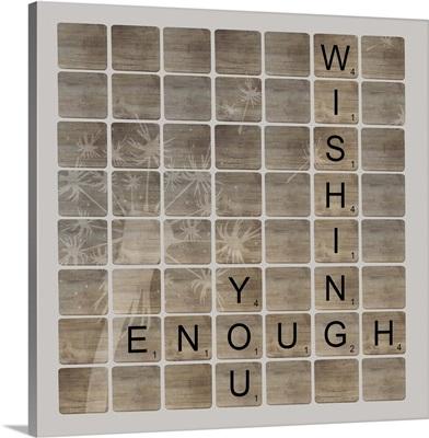 Wish Enough