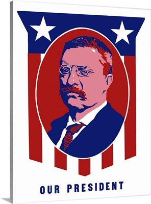 Digitally restored vecotr poster of President Theodore Roosevelt