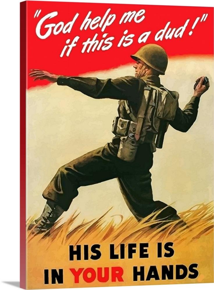 Digitally restored vector war propaganda poster  His life is