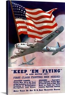 Digitally restored vector war propaganda poster. Keep 'em flying is our battle cry!