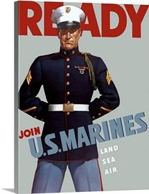 Digitally restored vector war propaganda poster. Ready, Join U.S. Marines, Land Sea Air