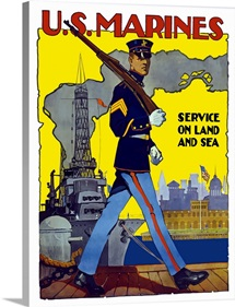 Digitally restored vector war propaganda poster. U.S. Marines, Service On Land And Sea