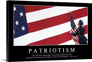 Patriotism Inspirational Quote And Motivational Poster