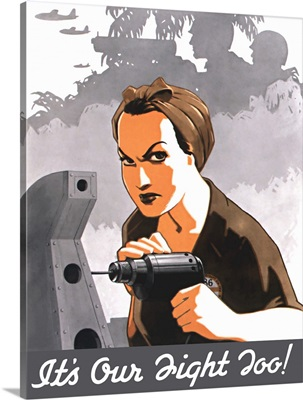 World War II propaganda poster of Rosie the Riveter operating a drill