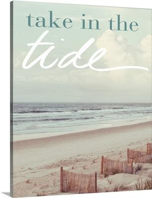Take in the Tide