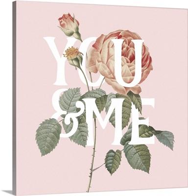 Botanical Pink Rose II You