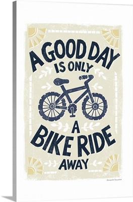 Good Day Bike Ride