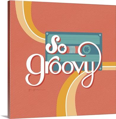 So Groovy II