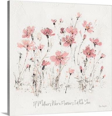 Wildflowers III Pink Mothers