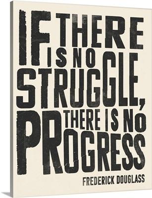Frederick Douglass Quote I