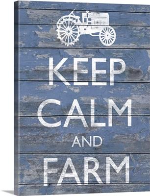 Keep Calm and Farm I