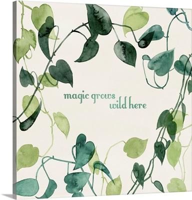 Magic Grows I