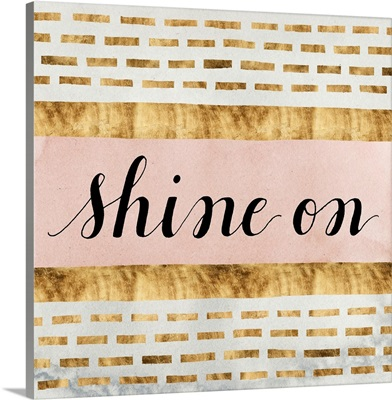 Shine On Collection F