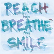 Reach, Breathe, Smile